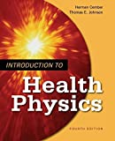 img - for Introduction to Health Physics: Fourth Edition by Herman Cember (2008-08-15) book / textbook / text book