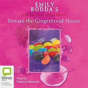 Beware the Gingerbread House Audiobook