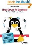 Linux-Server f�r Einsteiger: Mit Debi...