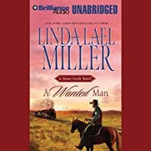 A Wanted Man: A Stone Creek Novel Audiobook by Linda Lael Miller Narrated by Laural Merlington, Mel Foster
