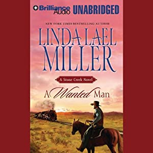 A Wanted Man: A Stone Creek Novel | [Linda Lael Miller]