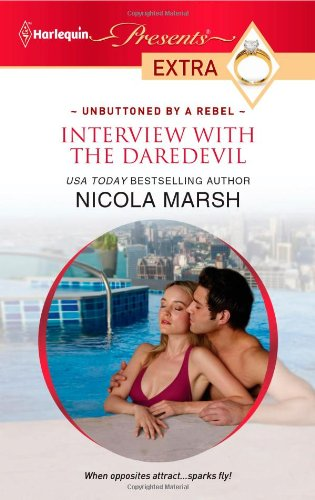 Image for Interview with the Daredevil (Harlequin Presents Extra)
