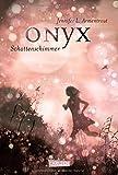 Onyx. Schattenschimmer