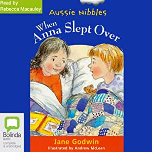 When Anna Slept Over: Aussie Nibbles | [Jane Godwin]