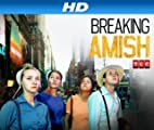 Breaking Amish [HD]: Breaking Amish Sneak Peek [HD]