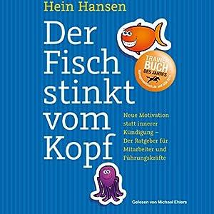 Der Fisch stinkt vom Kopf Hörbuch