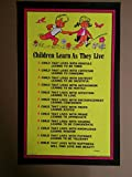 Children Learn As They Live Poster
