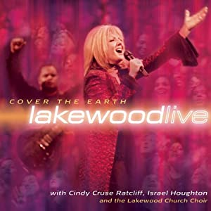 Lakewood Church - Cover The Earth