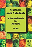 Joy May VEGETARIAN Nosh 4 Students: A Fun Student Cookbook - See Every Recipe in FULL COLOUR. Approved by The VEGETARIAN SOCIETY.
