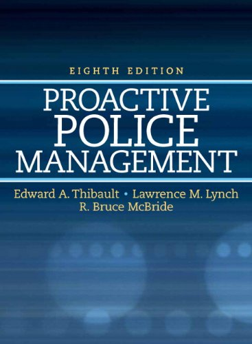 Proactive Police Management (8th Edition) (Pearson...