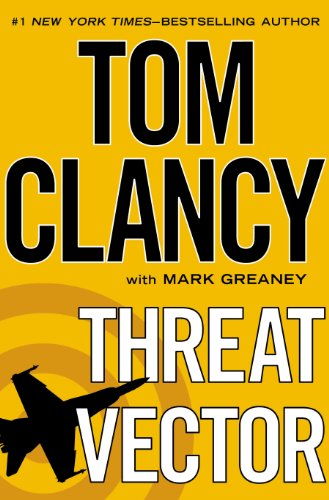 Threat Vector by Tom Clancy, Mark Greane