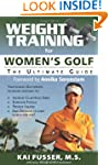Weight Training for Women's Golf: The...