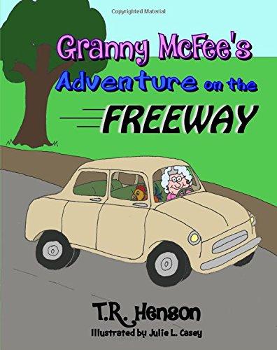 Granny McFee's Adventure on the Freeway