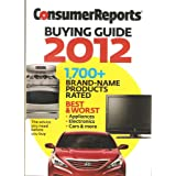 Consumer Reports Buying Guide 2012 by Consumer Reports  (2011)