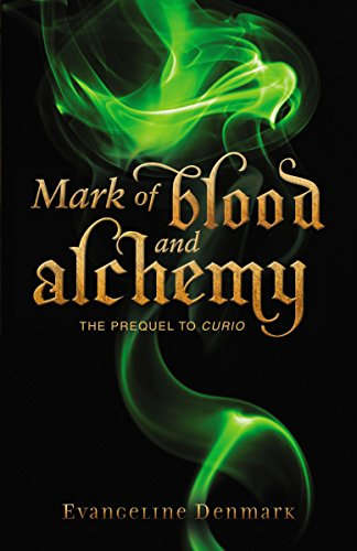 Mark of Blood and Alchemy: The Prequel to Curio PDF