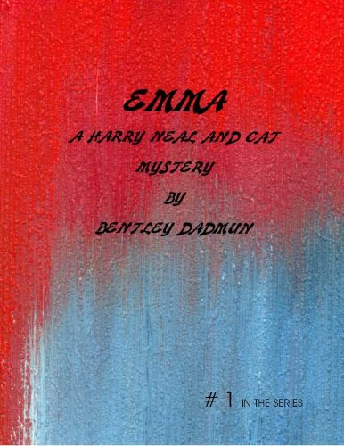 Emma (The Harry Neal  and Cat Mystery Series Book 1)