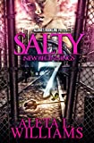 Salty 7: New Beginnings (Salty: A Ghetto Soap Opera)