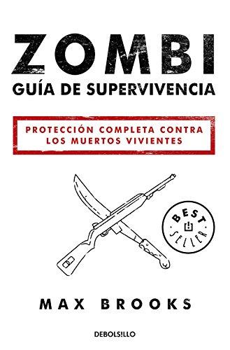 Zombi. Guía De Supervivencia (BEST SELLER)