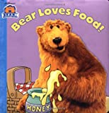 img - for Bear Loves Food! (Super Chubby) book / textbook / text book