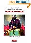 Te la do io l'Italia: Grillismo, istr...