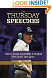 The Thursday Speeches: Lessons in Life, Leadership, and Football from Coach Don James