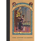 A Series of Unfortunate Events #5: The Austere Academypar Lemony Snicket