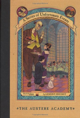 Cover of The Austere Academy (A Series of Unfortunate Events, Book 5)