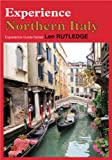 img - for Experience Northern Italy (Experience Guides) book / textbook / text book