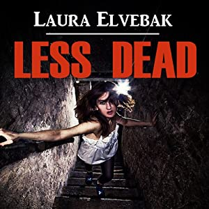 Less Dead | [Laura Elvebak]
