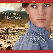 A Claim of Her Own | [Stephanie Grace Whitson]