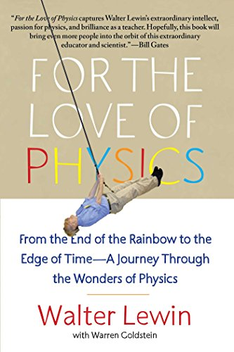 For the Love of Physics: From the End of the Rainbow to the Edge Of Time - A Journey Through the Wonders of Physics (Edge Of Understanding compare prices)