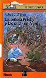 La Senora Frisby y las Ratas de NIMH (Barco de Vapor) (Spanish Edition)