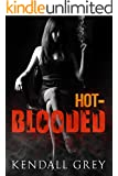 Hot-Blooded (ohana series Book 1)
