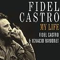 Fidel Castro: A Spoken Autobiography Audiobook by Fidel Castro, Ignacio Ramonet Narrated by Todd McLaren, Patrick Lawlor
