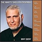 Why Deny ~ Marty Sheller