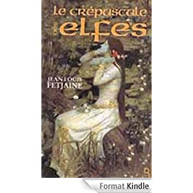 Le Cr�puscule des elfes