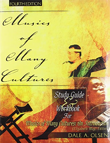 MUSICS OF MANY CULTURES: STUDY GUIDE AND WORKBOOK