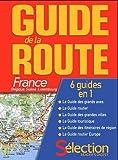 echange, troc Eric Jouan, Collectif - Guide de la Route 2011 : France, Belgique, Suisse, Luxembourg