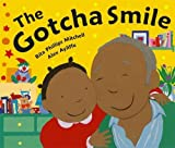 img - for The Gotcha Smile book / textbook / text book