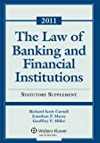 img - for Law of Banking & Financial Institutions: 2011 Statutory Supplement by Richard Scott Carnell (2011-09-06) book / textbook / text book