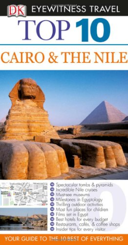 Top 10 Cairo and the Nile (Eyewitness Top 10 Travel Guides)