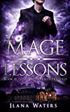 Mage Lessons: Book II of the Mage Tales Prequels