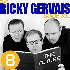The Ricky Gervais Guide to...THE FUTURE Performance