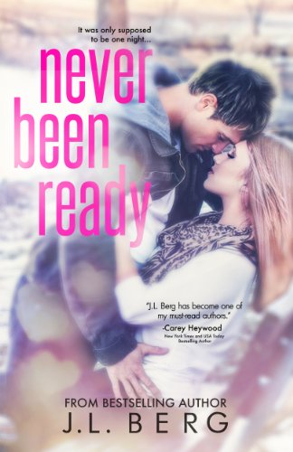 J.L. Berg - Never Been Ready (The Ready Series #2)