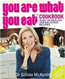 You Are What You Eat Cookbook Gillian McKeith