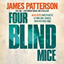 Four Blind Mice: Alex Cross, Book 8 Audiobook by James Patterson Narrated by Garrick Hagon