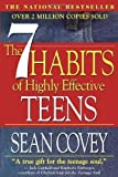The 7 Habits of Highly Effective Teens: The Ultimate Teenage Success Guide by Covey, Sean (36th (thirty-sixth) printing Edition) [Paperback(1998)]