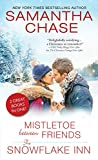 img - for Mistletoe Between Friends / The Snowflake Inn book / textbook / text book