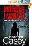 Murder, I Write: True Tales of Jealou...