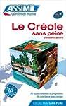 Le Cr�ole sans Peine (Guadeloup�en) ;...